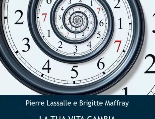 Libro: La tua Vita Cambia ogni 7 Anni di Pierre Lassalle e Brigitte Maffray